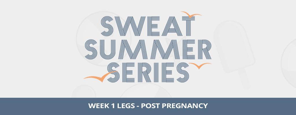 PWR Post-Pregnancy Legs Workout
