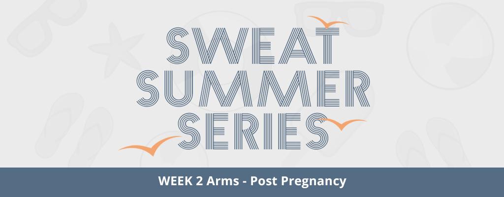 PWR Post-Pregnancy Arms Workout