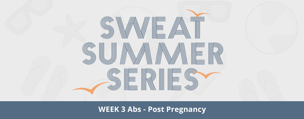 PWR Post-Pregnancy Abs Workout