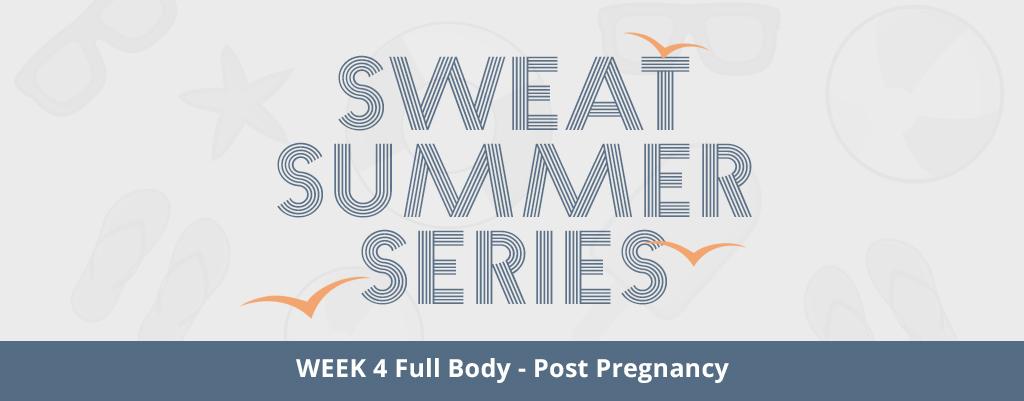 Full-Body Post-Pregnancy Workout