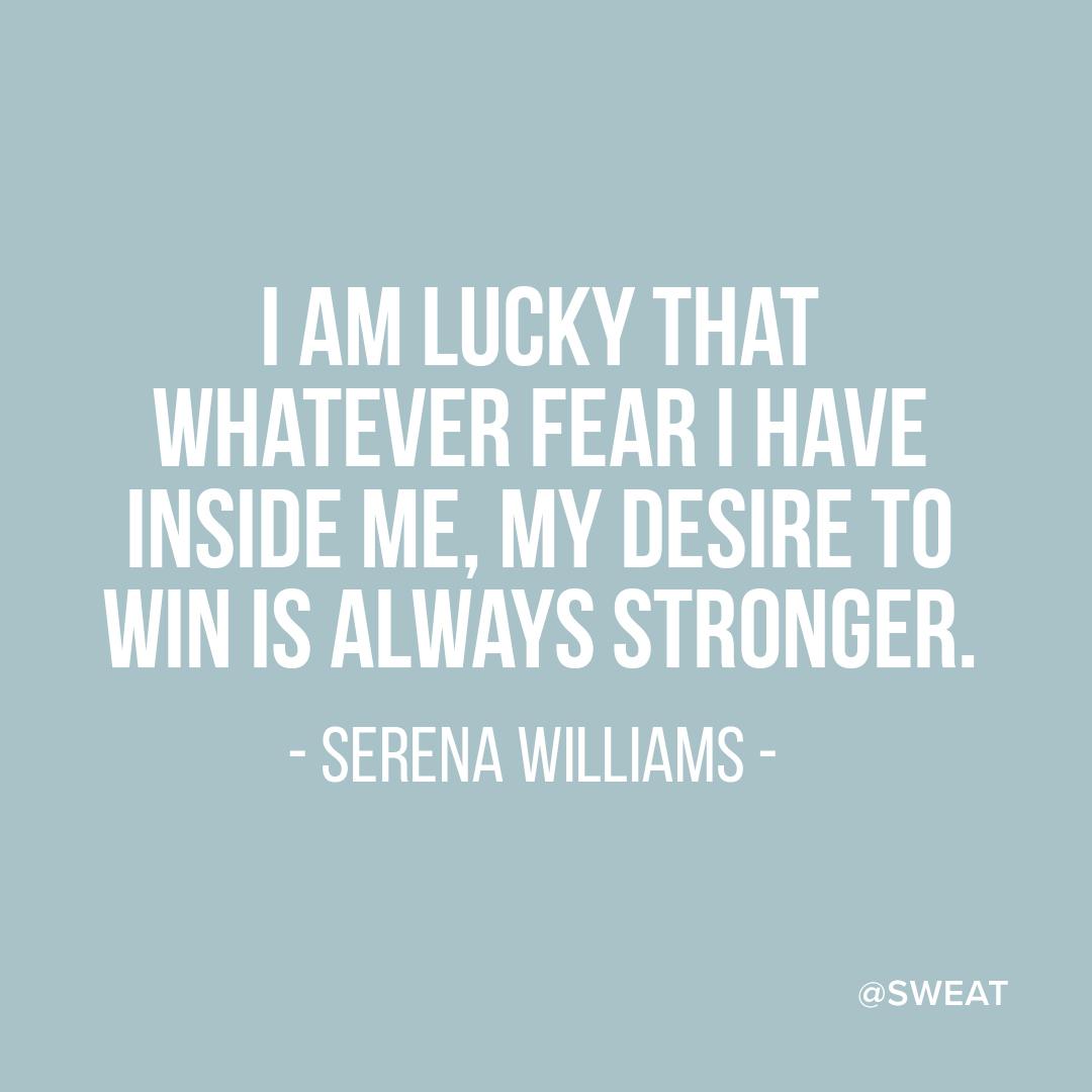 Serena Williams Quote